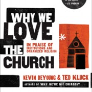 whywelovethechurch