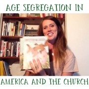 Age Segregation in America and the Church
