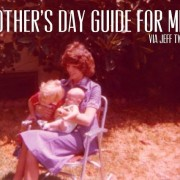 Mother's Day Guide For Men via Jeff Tweedy